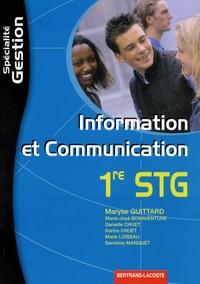 Maryse Guittard - Information et communication 1e STG spécialité Gestion.