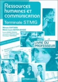 Maryse Guittard et Marie-Laure Boyer-Boisdé - Ressources humaines et communication Tle STMG - Livre du professeur.