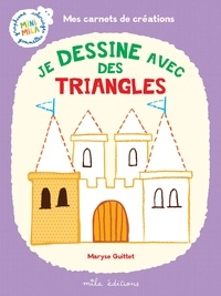 Maryse Guittet - Je dessine avec des triangles.