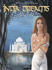 Maryse et Jean-François Charles - India Dreams Tome 7 : Taj Mahal.