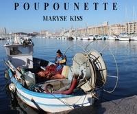 Maryse Kiss - Poupounette.