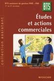 Maryse Koehl et Jean-Luc Koehl - Etudes et actions commerciales 1e et 2e années BTS Assistant de Gestion de PME-PMI.