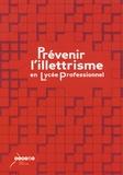 Maryse Labroille et Cécile Gravellier - Prévenir l'illettrisme en lycée professionnel.