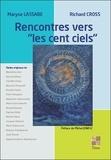 """Maryse Lassabe et Richard Cross - Rencontres avec """"les cent ciels""""."""