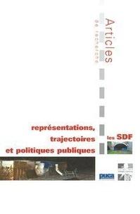 Maryse Marpsat et Isabelle Frechon - Les SDF : représentations, trajectoires et politiques publiques.