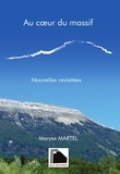 Maryse MARTEL - Au coeur du massif.