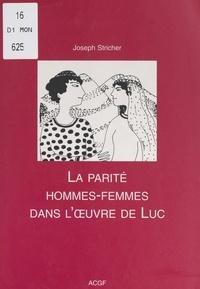 Maryse Marty et Joseph Stricher - La parité hommes-femmes dans l'œuvre de Luc.