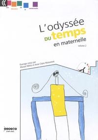 Maryse Métra et Anne-Claire Maisonnet - L'odyssée du temps en maternelle - Volume 2.