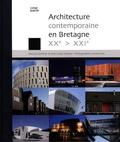 Maryse Quinton et Jean-Louis Violeau - Architecture contemporaine en Bretagne XXe-XXIe.