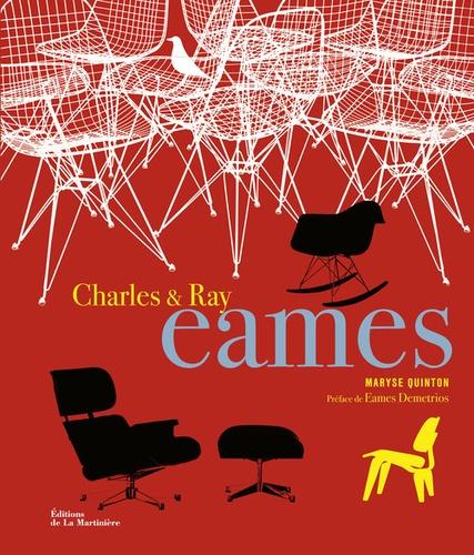 Maryse Quinton - Charles & Ray Eames.