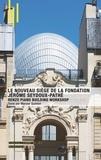 Maryse Quinton - Le nouveau siège de la Fondation Jérôme Seydoux-Pathé - Renzo Piano building workshop.