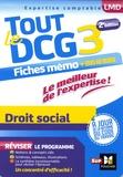 Maryse Ravat et Marie-Paule Schneider - Tout le DCG 3 Droit social - Fiches & exos.