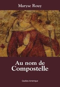 Maryse Rouy - au nom de compostelle.