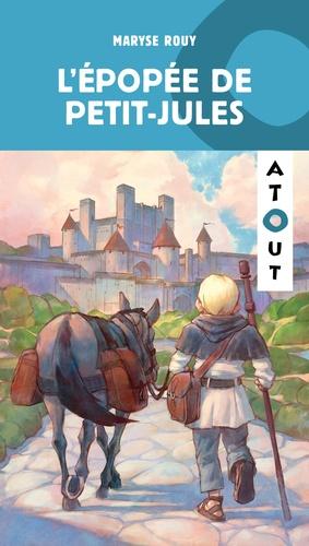 Maryse Rouy - L'épopée de Petit-Jules.