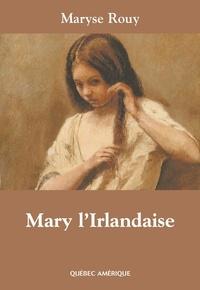 Maryse Rouy - Mary l'Irlandaise.