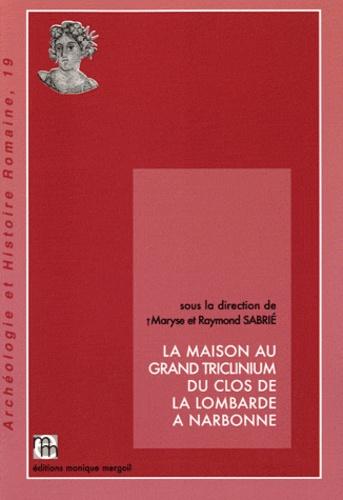 Maryse Sabrié et Raymond Sabrié - La maison au grand Triclinium du clos de la Lombarde à Narbonne.