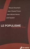 Maryse Souchard et Jean-Claude Pinson - Le populisme aujourd'hui.