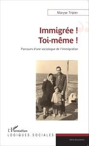 Immigrée! Toi-même! - Parcours dune sociologue de limmigration.pdf