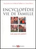 Maryse Vaillant et Ariane Morris - Encyclopédie de la vie de famille - Les psys en parlent.
