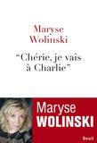 """Maryse Wolinski - """"Chérie, je vais à Charlie""""."""