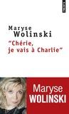Maryse Wolinski - Chérie, je vais à Charlie.