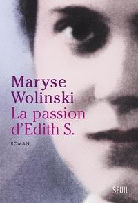 Maryse Wolinski - La passion d'Edith S..