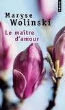 Maryse Wolinski - Le maître d'amour.