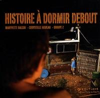Maryvette Balcou et Chrystelle Aguilar - Histoire à dormir debout.