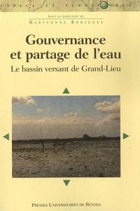 Maryvonne Bodiguel et Luc Bodiguel - Gouvernance et partage de l'eau - Le bassin versant de Grand-Lieu.