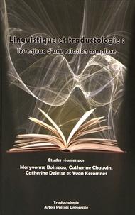Maryvonne Boisseau et Catherine Chauvin - Linguistique et traductologie - Les enjeux d'une relation complexe.