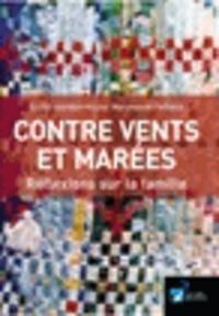 Maryvonne Caillaux - Contre vents et marées : réflexions sur la famille.