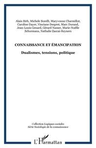 Maryvonne Charmillot et Caroline Dayer - Connaissance et émancipation - Dualismes, tensions, politique.