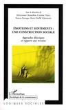 Maryvonne Charmillot et Caroline Dayer - Emotions et sentiments : une construction sociale - Approches théoriques et rapports aux terrains.