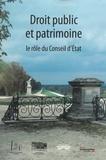 Maryvonne de Saint Pulgent et Martine de Boisdeffre - Droit public et patrimoine - Le rôle du Conseil d'Etat.