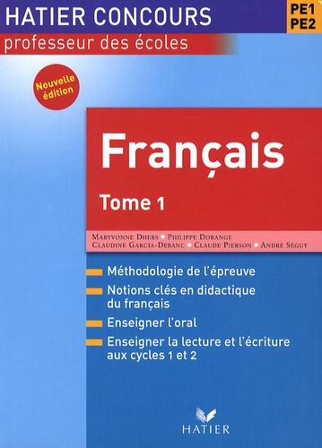 Maryvonne Dhers et Philippe Dorange - Français PE1-PE2 - Tome 1.