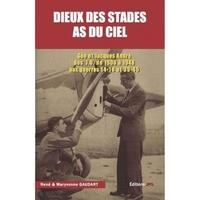 Maryvonne Gaudart et René Gaudart - Dieux des stades As du ciel.