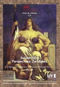 Maryvonne Hecquart-Théron - Solidarité (s) - Perpectives juridiques.