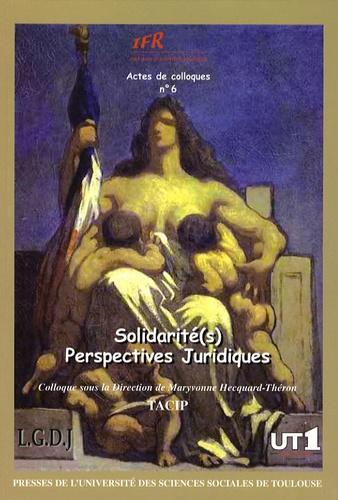 Solidarité(s). Perpectives juridiques