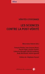 Les sciences contre la post-vérité- Vérités citoyennes - Maryvonne Helzem  