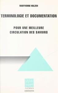 Maryvonne Holzem - Terminologie et documentation - Pour une meilleure circulation des savoirs.