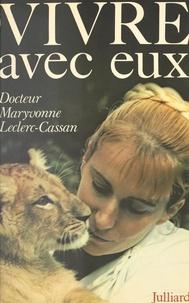 Maryvonne Leclerc-Cassan et Edouard Boubat - Vivre avec eux.