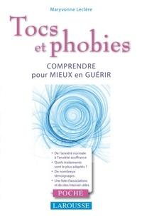 Maryvonne Leclère - Tocs et phobies.