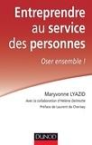 Maryvonne Lyazid - Entreprendre au service des personnes - Oser ensemble !.