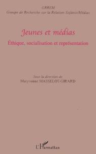 Maryvonne Masselot-Girard et  GRREM - Jeunes et médias - Ethique, socialisation et représentations.