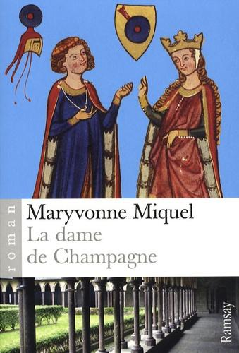 Maryvonne Miquel - La Dame de Champagne.