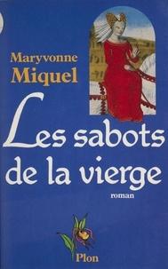 Maryvonne Miquel - Les Sabots de la Vierge.