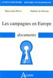 Maryvonne Prévot et Matthieu de Oliveira - Les campagnes en Europe.