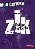 Maryvonne Rippert - Blue cerises  : Zik : l'ange des toits.