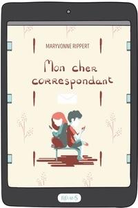 Maryvonne Rippert et Boris Zaiontchkovsky - Mon cher correspondant.