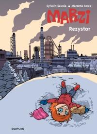 Marzena Sowa et Sylvain Savoia - Marzi Tome 3 : Rezystor.